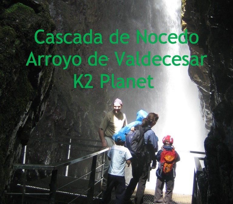 Cascada de Nocedo y Arroyo de Valdecesar