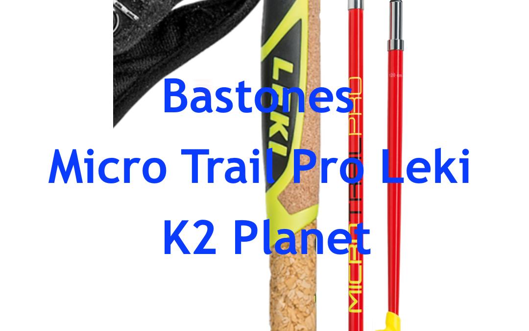 Bastones Leki Micro Trail Pro – K2 Planet